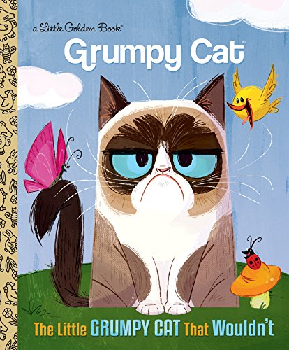 The Little Grumpy Cat that Wouldn't (Grumpy Cat) (Little Golden Book)